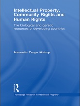 Intellectual Property, Community Rights and Human Rights