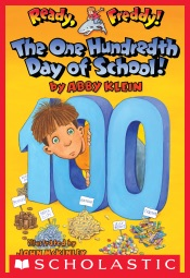 Ready, Freddy! #13: The One Hundredth Day of School!