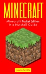 Minecraft Minecraft Pocket Edition In A Nutshell Guide