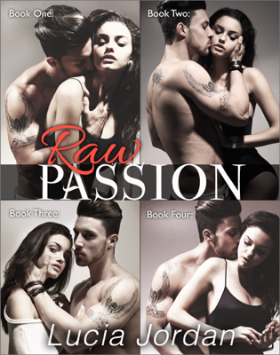 Raw Passion - Complete Collection - Lucia Jordan book