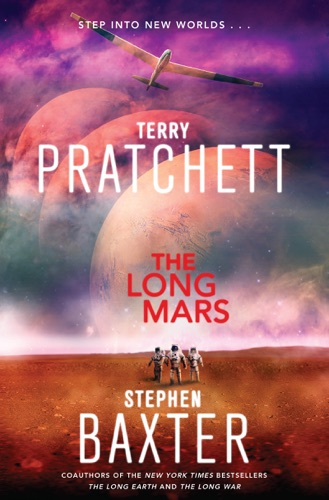 Terry Pratchett & Stephen Baxter - The Long Mars