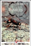 14 Fun Facts About Insects A 15-Minute Book