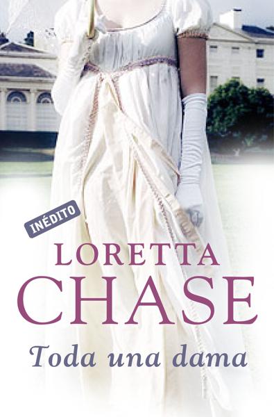 Toda una dama (Hermanos Carsington 4) by Loretta Chase