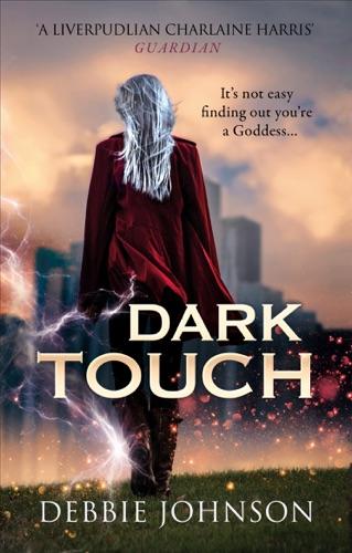 Debbie Johnson - Dark Touch