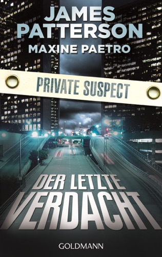 James Patterson & Maxine Paetro - Der letzte Verdacht. Private Suspect