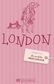 Der perfekte Mädelsurlaub – Reiseführer London