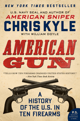 American Gun - Chris Kyle & William Doyle book