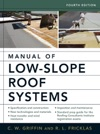 Manual Of Low-Slope Roof Systems  Fourth Edition