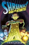 SHRUNK Mayhem And Meteorites