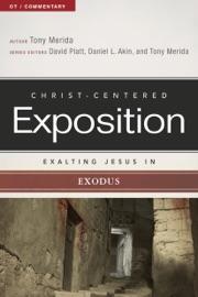 Exalting Jesus In Exodus