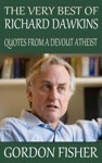 The Very Best Of Richard Dawkins Quotes From A Devout Atheist