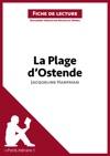 La Plage DOstende De Jacqueline Harpman Fiche De Lecture