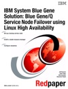 IBM System Blue Gene Solution Blue GeneQ Service Node Failover Using Linux High Availability