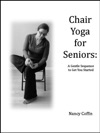 Chair Yoga For Seniors A Gentle Sequence To Get You Started