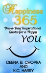 Happiness 365 One-a-Day Inspirational Quotes For A Happy YOU