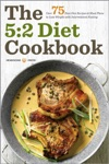 The 52 Diet Cookbook Over 75 Fast Diet Recipes And Meal Plans To Lose Weight With Intermittent Fasting