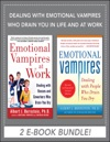 Dealing With Emotional Vampires Who Drain You In Life And At Work EBOOK BUNDLE