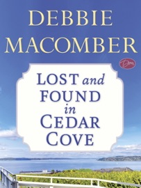 Lost and Found in Cedar Cove (Short Story) - Debbie Macomber by  Debbie Macomber PDF Download