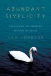 Abundant Simplicity