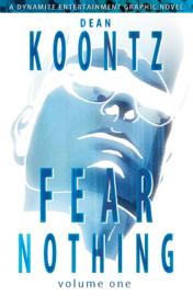 Dean Koontz' Fear Nothing Graphic Novel