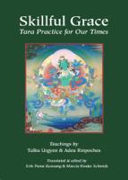 Chokgyur Lingpa, Jamgön Kongtrül Lodrö Thayé & Adeu Rinpoche - Skillful Grace artwork