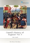 Cassells History Of England Vol 5