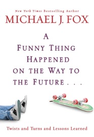 A Funny Thing Happened on the Way to the Future PDF Download