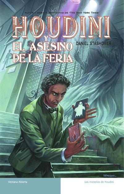 Houdini Y El Asesino De La Feria By Daniel Stashower On Apple Books
