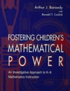 Fostering Childrens Mathematical Power
