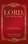 Lord Im Listening