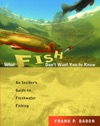 What Fish Dont Want You To Know