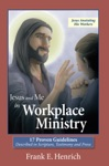 Jesus And Me In Workplace Ministry