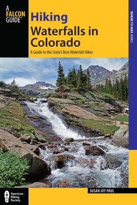 Hiking Waterfalls in Colorado - Susan Joy Paul book
