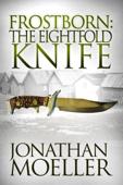 Frostborn: The Eightfold Knife