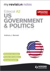 My Revision Notes Edexcel A2 US Government  Politics Updated Edition