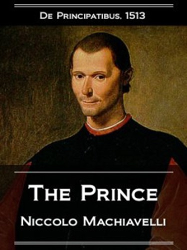 The Prince - Niccolò Machiavelli & W.K. Marriott (Translator) - Niccolò Machiavelli & W.K. Marriott (Translator)