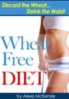Wheat Free Diet