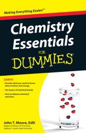 Chemistry Essentials For Dummies - John T. Moore