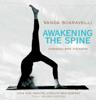 Awakening the Spine - Vanda Scaravelli