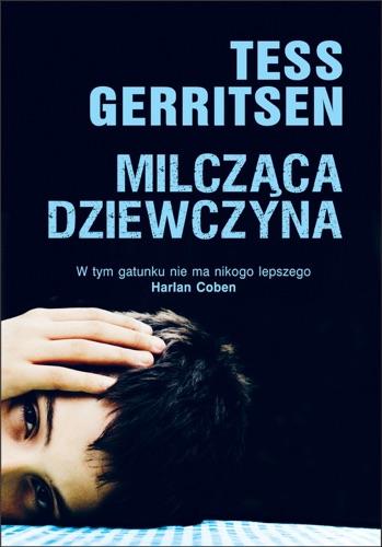 Tess Gerritsen - Milcząca dziewczyna