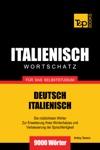 Deutsch-Italienischer Wortschatz Fr Das Selbststudium 9000 Wrter