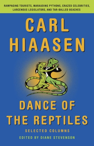 Carl Hiaasen & Diane Stevenson - Dance of the Reptiles
