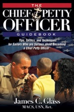 The Ultimate Chief Petty Officer Guidebook