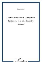 Le Clandestin Du Mato Grosso