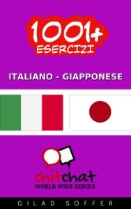 1001+ Esercizi Italiano - Giapponese da Gilad Soffer