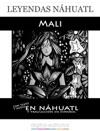 Leyendas Nhuatl Mali