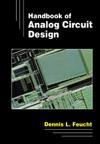 Handbook Of Analog Circuit Design