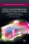 Drug-Biomembrane Interaction Studies