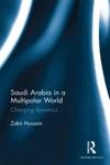 Saudi Arabia In A Multipolar World