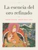 Sonam Gyatso, tercer Dalai Lama - La esencia del oro refinado ilustraciГіn
